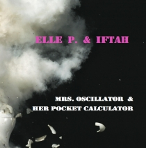 elle p. &amp; iftah - mrs. oscillator &amp; her pocket calculator - elsewhere