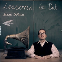 MARC DEPULSE  LESSONS IN DUB  OSTWIND
