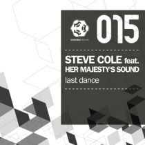 Fresh Music: Steve Cole feat. Her Majesty's Sound - Last Dance - SCHALLBOX