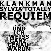 FRESH MUSIC : KLANKMAN & SYLVIA TOTALLY - REQUIEM - DREAMAERD 12