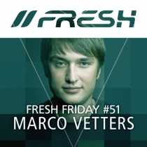 FRESH FRIDAY 51 - mit Marco Vetters (17.o7.15)