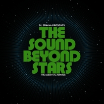 FRESH MUSIC : DJ Spinna - The Sound Beyond Stars - BBE