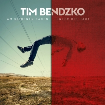 Fresh Music: TIM BENDZKO - Am seidenen Faden - Unter die Haut Version
