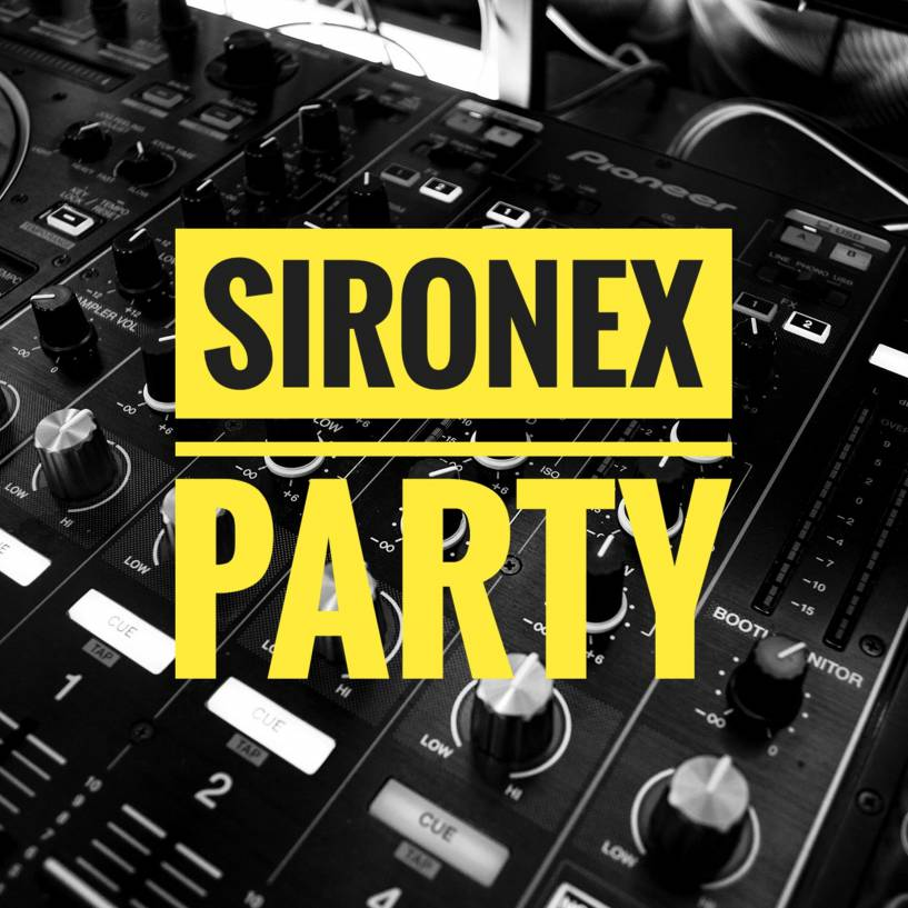 SIRONEX - PARTY - OUT NOW