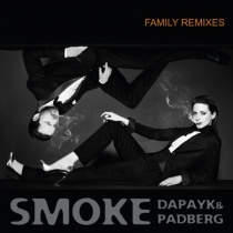 Fresh Music: DAPAYK & PADBERG - Smoke Family Remixes - MOS FERRY