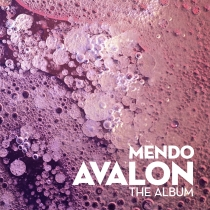 Fresh Music: Mendo - Avalon - Clarisse Records