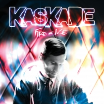 KASKADE - FIRE &amp; ICE - KONTOR