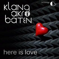 KlangAkrobaten - Here Is Love - DIGGIstage