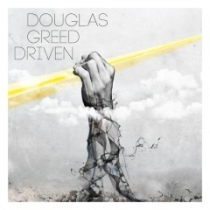 FRESH MUSIC: DOUGLAS GREED - DRIVEN - BPITCH CONTROL