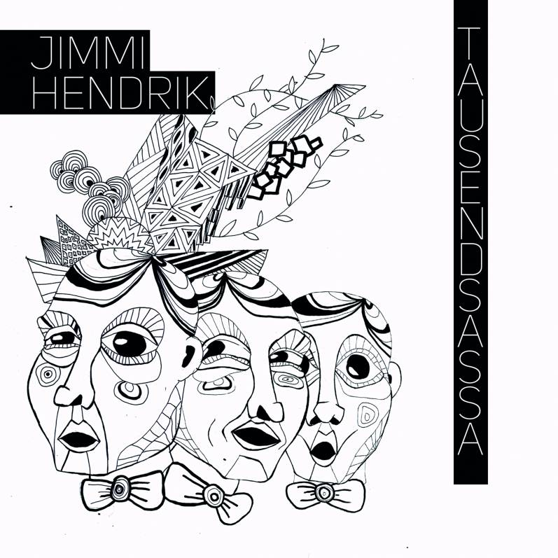 Jimmi Hendrik - Tausendsassa - Ascending Branch
