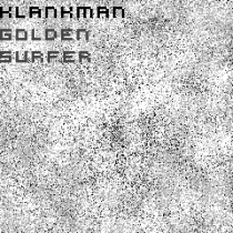 Fresh Music: KLANKMAN - GOLDEN SURFER - DREAMAERD