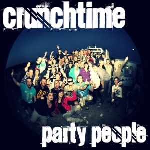Crunchtime - Party People