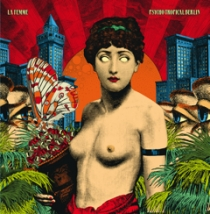 Fresh Music: La Femme - Psycho Tropical Berlin - Disque Pointu