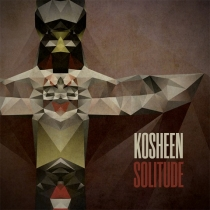 Fresh Music: KOSHEEN - SOLITUDE - KOSHEEN RECORDS